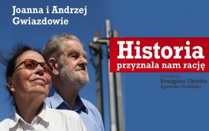 The history proved us right, said Joanna and Andrzej Gwiazda in their new book.